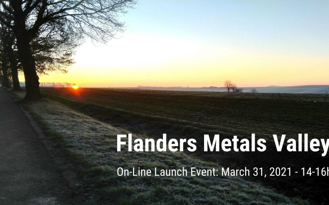Interactive launch event for Flanders Metals Valley vzw (31 March, 14-16h)